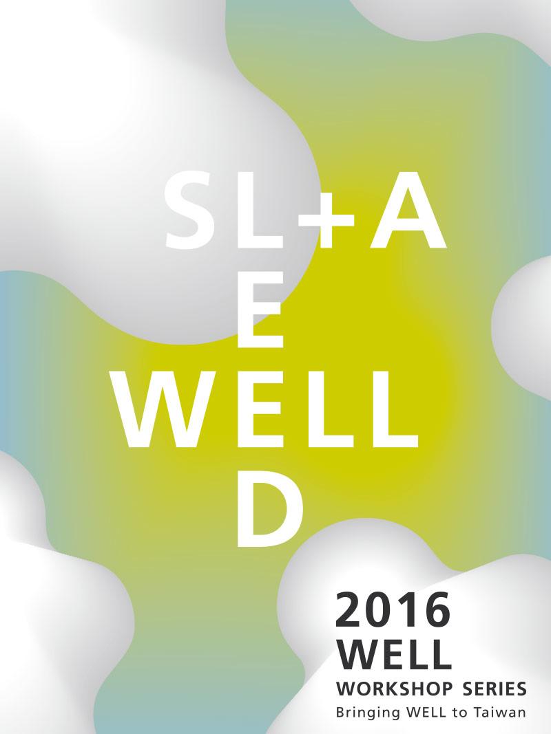 SLA + WELL Workshop Series